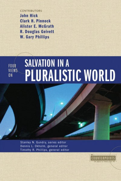 Counterpoints: Four Views on Salvation in a Pluralistic World