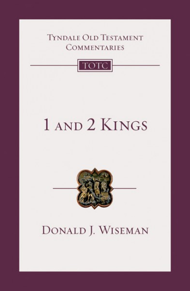 Tyndale Old Testament Commentaries: 1 and 2 Kings Vol 9