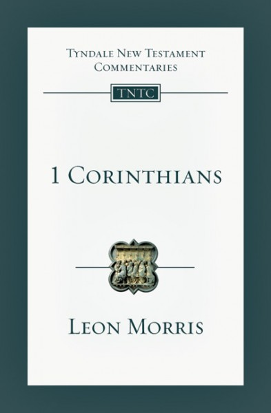 Tyndale New Testament Commentary: 1 Corinthians Vol 7
