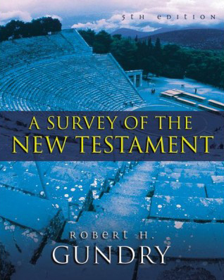A Survey of the New Testament, 5th ed.