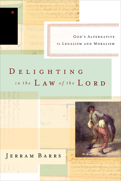 Delighting in the Law of the Lord: God