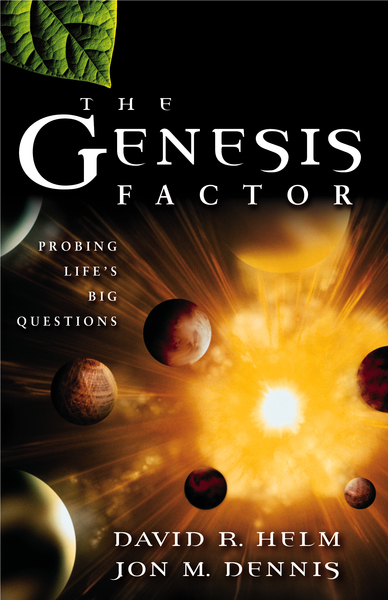 The Genesis Factor: Probing Life