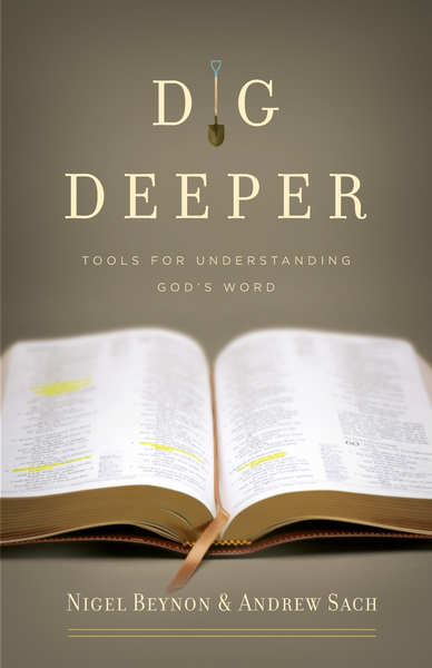 Dig Deeper Tools for Understanding God