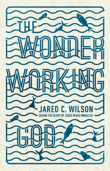 Wonder-Working God