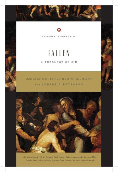 Fallen A Theology of Sin
