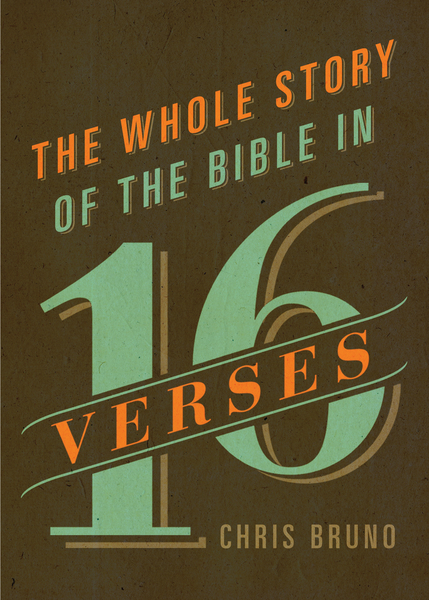 Whole Story of the Bible in 16 Verses