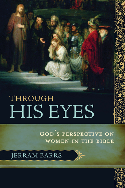 Through His Eyes: God