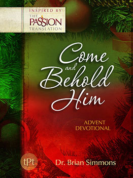Come and Behold Him