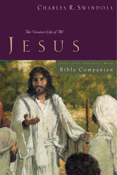 Great Lives: Jesus Bible Companion
