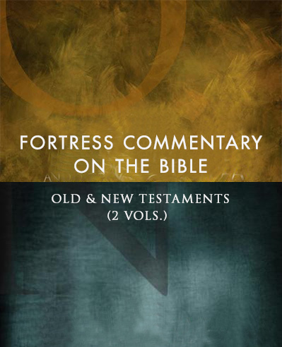 Fortress Commentary on the Bible (2 Vols.)