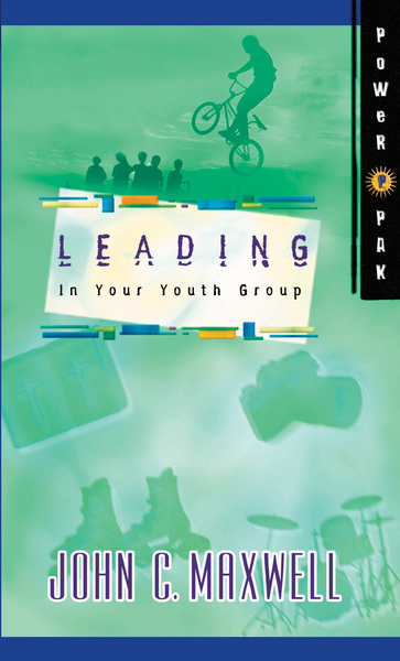 PowerPak Collection Series: Leading In Your Youth Group