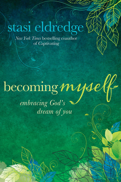 Becoming Myself: Embracing God