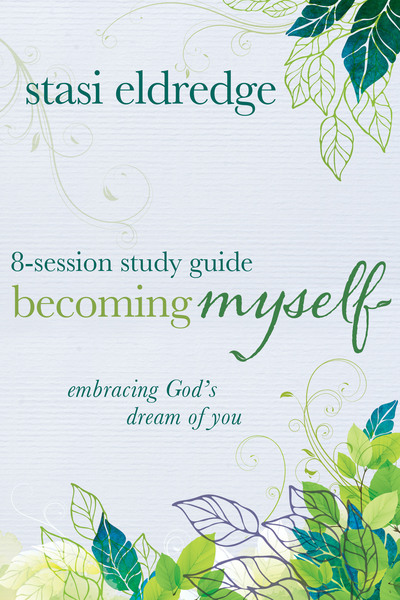 Becoming Myself 8-Session Study Guide: Embracing God
