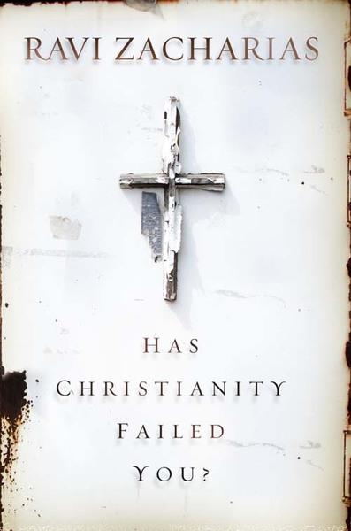 Has Christianity Failed You?