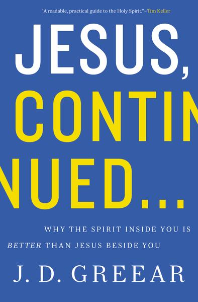 Jesus, Continued…