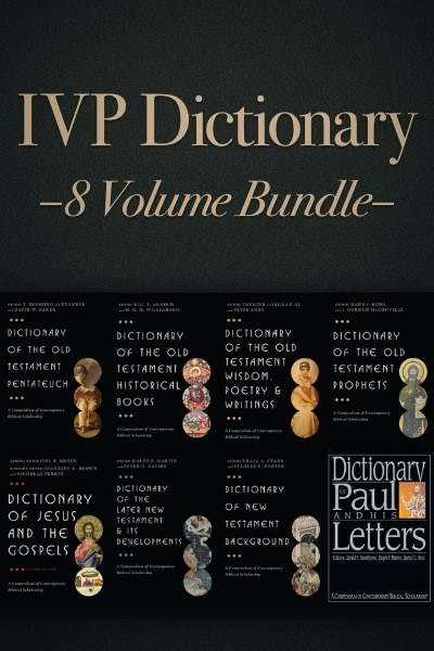 The IVP Dictionary Series (8 Vols.)