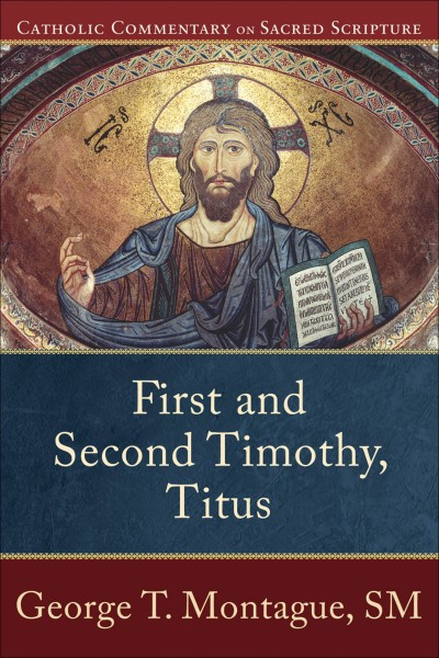 1-2 Timothy & Titus - Catholic Commentary on Sacred Scripture