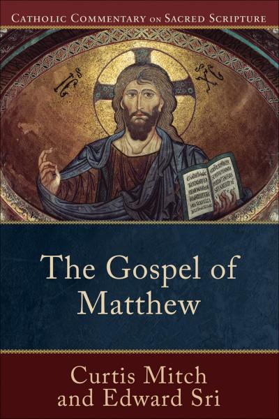 Gospel of Matthew - Catholic Commentary on Sacred Scripture