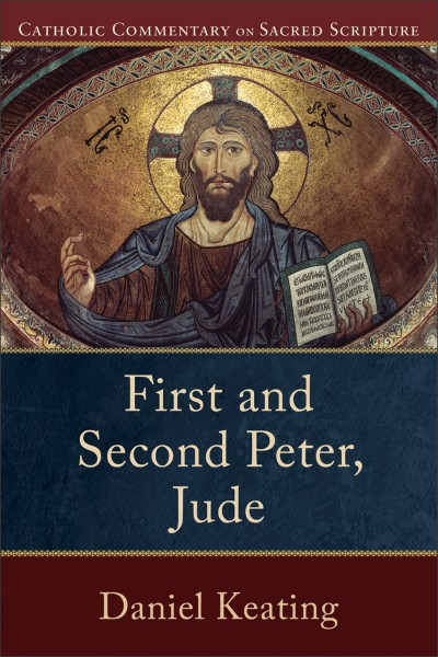 1-2 Peter & Jude - Catholic Commentary on Sacred Scripture