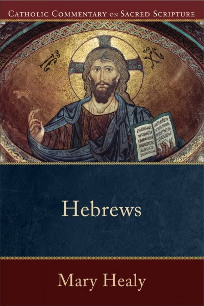 Hebrews - Catholic Commentary on Sacred Scripture
