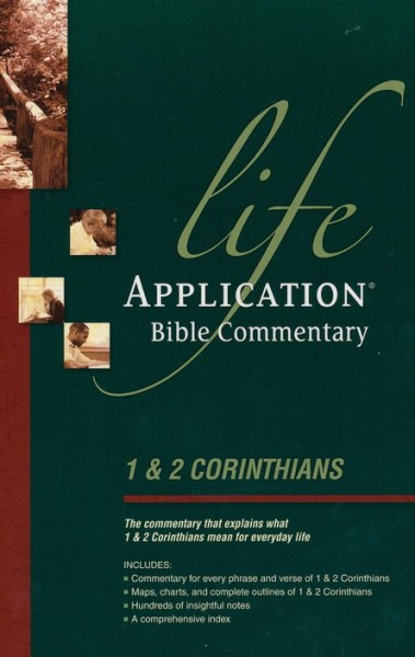Life Application Bible Commentary (1 & 2 Corinthians)