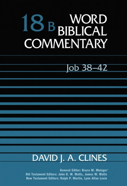 Word Biblical Commentary: Volume 18b: Job 38-42  (WBC)