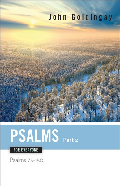 For Everyone Commentary Series - Psalms - Part 2