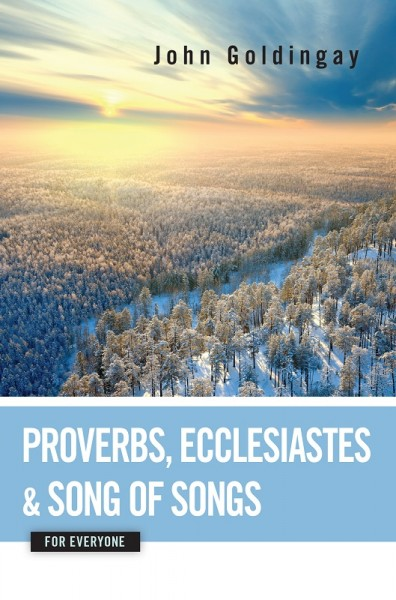 For Everyone Commentary Series - Proverbs, Ecclesiastes, and Song of Songs