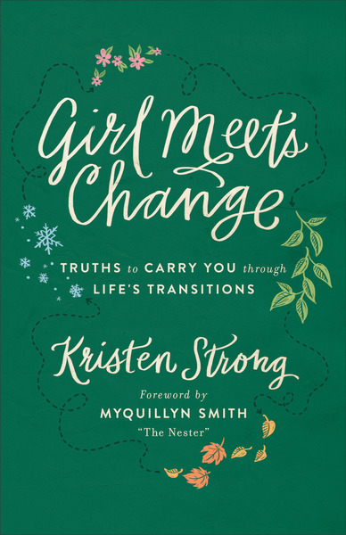 Girl Meets Change: Truths to Carry You through Life