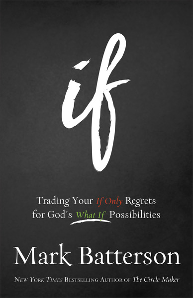 If Trading Your If Only Regrets for God