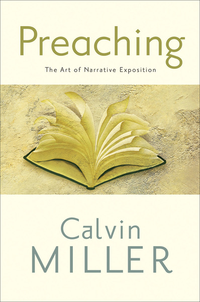 Preaching: The Art of Narrative Exposition