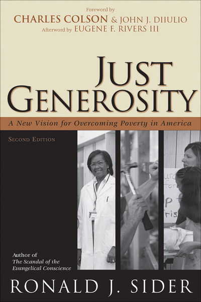 Just Generosity A New Vision for Overcoming Poverty in America
