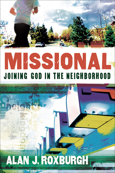 Missional (Allelon Missional Series) Joining God in the Neighborhood