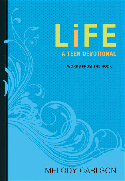 Life (Words from the Rock) A Teen Devotional