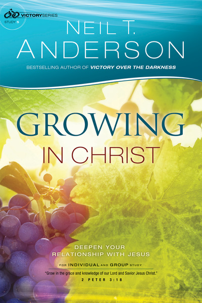 Growing in Christ (Victory Series Book #5): Deepen Your Relationship With Jesus