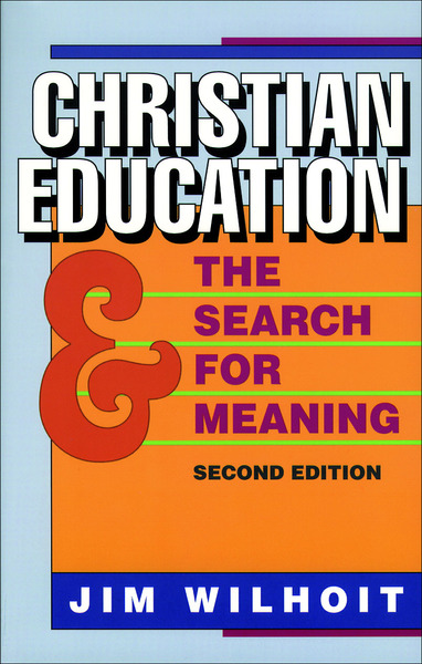 Christian Education and the Search for Meaning