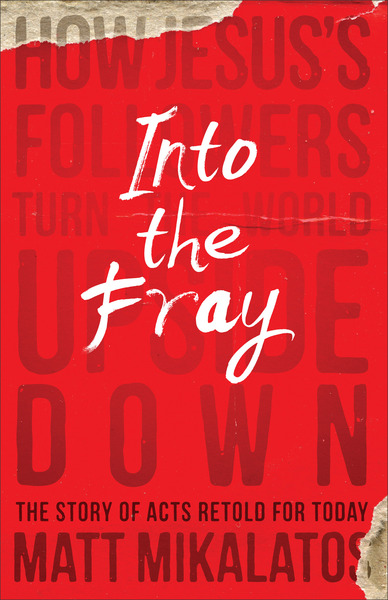 Into the Fray: How Jesus