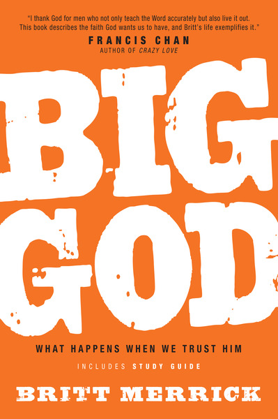 Big God with Study Guide: What Happens When We Trust Him