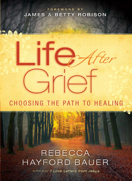 Life After Grief Choosing the Path to Healing