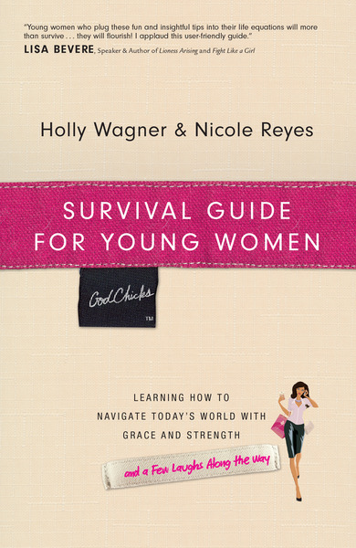 Survival Guide for Young Women: Learning How to Navigate Today