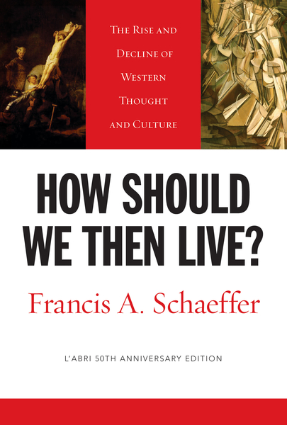 How Should We Then Live? (L