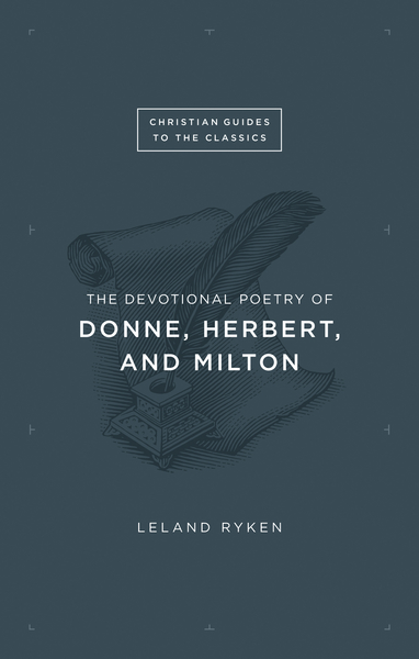 Devotional Poetry of Donne, Herbert, and Milton