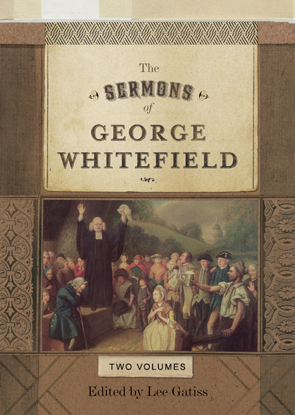 Sermons of George Whitefield (Two-Volume Set)