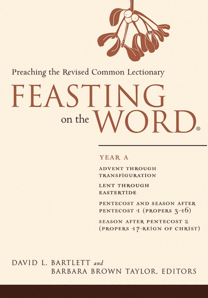 Feasting on the Word, Year A