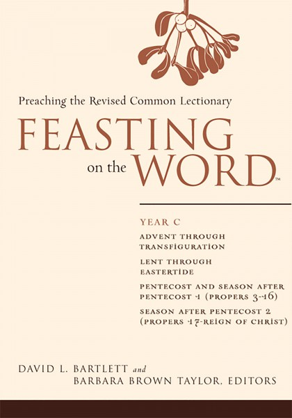 Feasting on the Word, Year C
