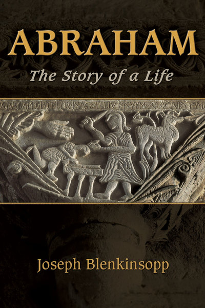 Abraham The Story of a Life