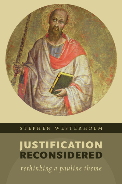 Justification Reconsidered Rethinking A Pauline Theme