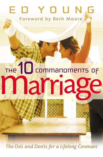 The 10 Commandments of Marriage: The Do
