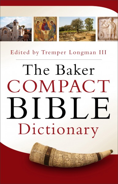 Baker Compact Bible Dictionary