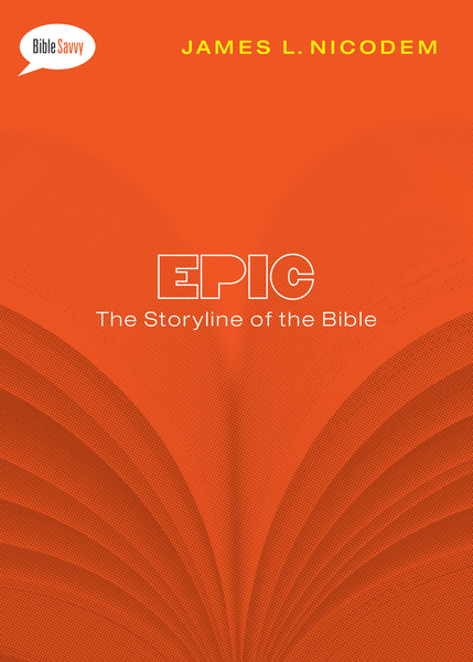 Epic SAMPLER: The Storyline of the Bible